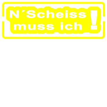 EINEN SCHEISS MUSS ICH Autoaufkleber Motorradaufkleber Aufkleber Sticker - 19cm – Bild 4