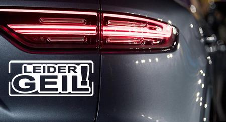 LEIDER GEIL ! Autoaufkleber Motorradaufkleber Aufkleber Sticker - 19cm – Bild 1