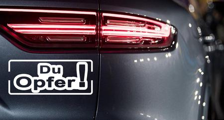 DU OPFER ! Autoaufkleber Motorradaufkleber Aufkleber Sticker - 19cm – Bild 1